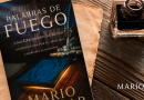 «Palabras de Fuego» el nuevo libro del Best Seller Mario Escobar